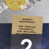 Doroty Masłowskiej