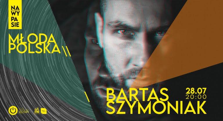 Młoda Polska: Bartas Szymoniak