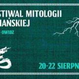 Festiwal Mitologii Słowiańskiej 2021 - Owidz / Starogard Gdański