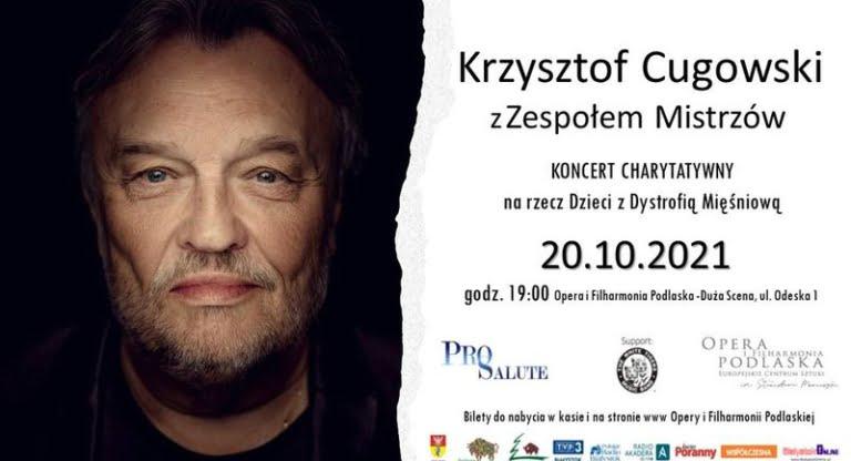 Krzysztog Cugowski - koncert charytatywny w Białymstoku