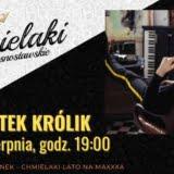 BARTEK KRÓLIK - koncert Krasnystaw - Chmielaki Krasnostawskie 2021