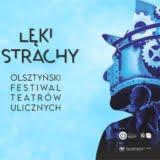 Olsztyński Festiwal Teatrów Ulicznych - OFTU Olsztyn 2021