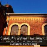 Żydowskie legendy Kazimierza