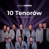 10 Tenorów, Teatr Muzyczny Łódź, koncert 9 listopada 2021