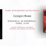 Grzegorz Braun na Targach Wydawców Katolickich 2021 Warszawa