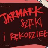 Jarmark sztuki i rękodzieła 2021 Białystok