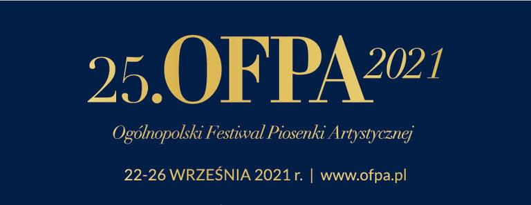 Ogólnopolski Festiwal Piosenki Artystycznej OFPA 2021