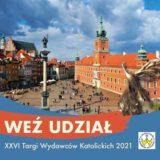 Targi Wydawcow Katolickich 2021 Warszawa