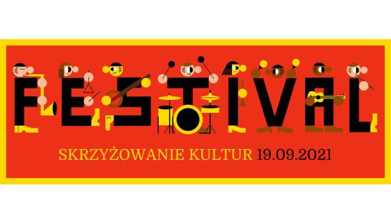 Festiwal Skrzyżowanie Kultur 2021 Warszawa
