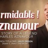 Formidable! Aznavour Gdańsk