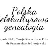 Polska wielokulturowa a genealogia