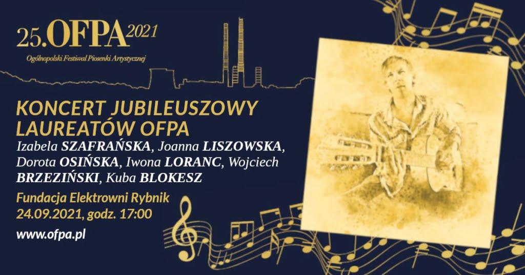 Koncert Jubileuszowy OFPA 2021