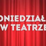 poniedziałki w teatrze inowrocław