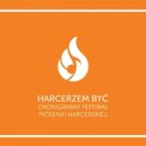 Festiwal Piosenki Harcerskiej Harcerzem Być