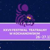 Festiwal Teatralny w Kochanowskim