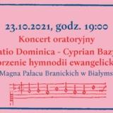 koncert Oratio Dominica Białystok Festiwal Sztuk Dawnych