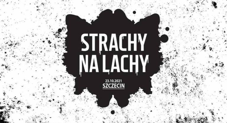 Strachy na lachy Szczecin