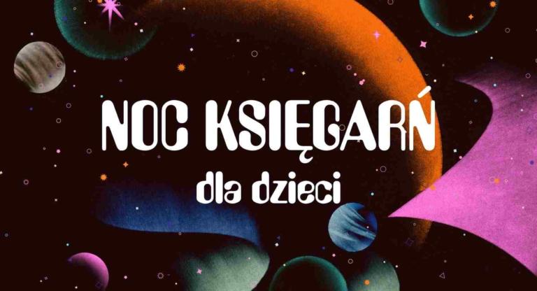 Noc Księgarń dla dzieci